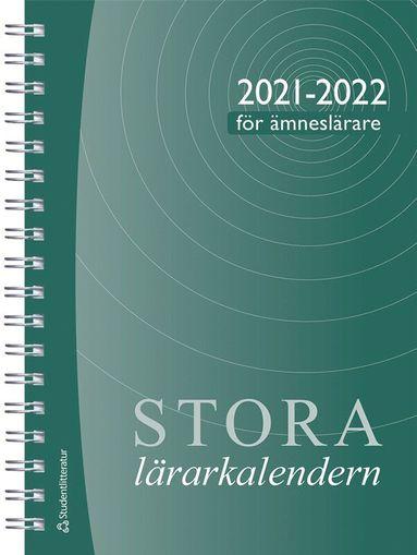 bokomslag Stora ämneslärarkalendern 2021/2022