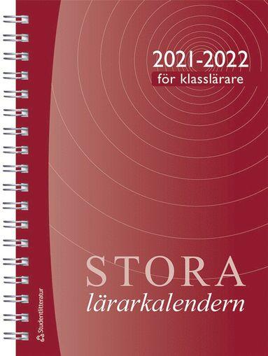 bokomslag Stora klasslärarkalendern 2021/2022