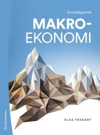 bokomslag Grundläggande makroekonomi