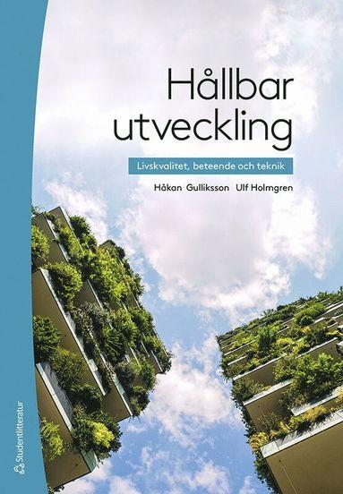 bokomslag Hållbar utveckling - Livskvalitet, beteende och teknik