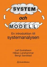 bokomslag System och modell - En introduktion till systemanalysen