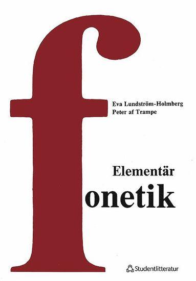 bokomslag Elementär fonetik - En kurs i artikulatorisk fonetik