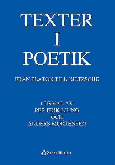 bokomslag Texter i poetik - Från Platon till Nietzsche