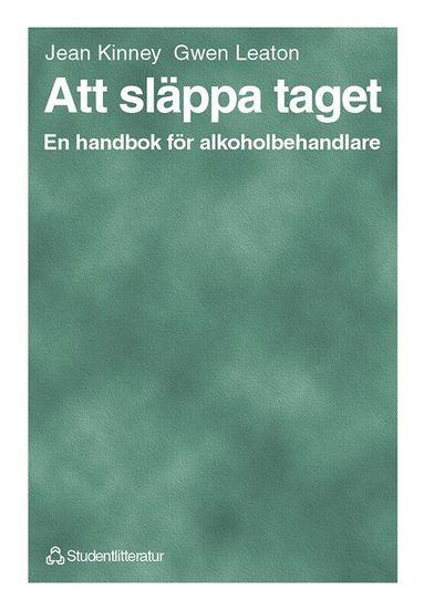 bokomslag Att släppa taget - En handbok för alkoholbehandlare