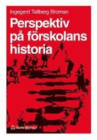 bokomslag Perspektiv på förskolans historia