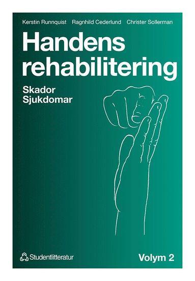bokomslag Handens rehabilitering - Volym 2 Skador Sjukdomar