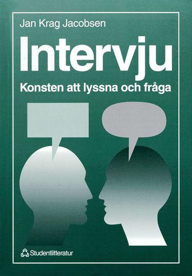 bokomslag Intervju - Konsten att lyssna och fråga