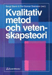 bokomslag Kvalitativ metod och vetenskapsteori