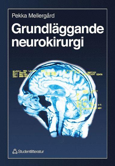 bokomslag Grundläggande neurokirurgi