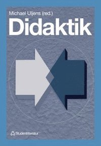 bokomslag Didaktik -  teori, reflektion och praktik