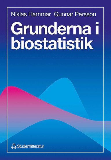 bokomslag Grunderna i biostatistik