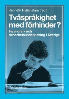 bokomslag Tvåspråkighet med förhinder? - Invandrar- och minoritetsundervisning i Sverige