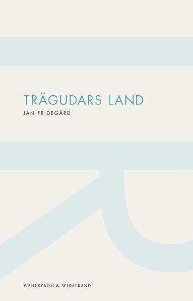 bokomslag Trägudars land