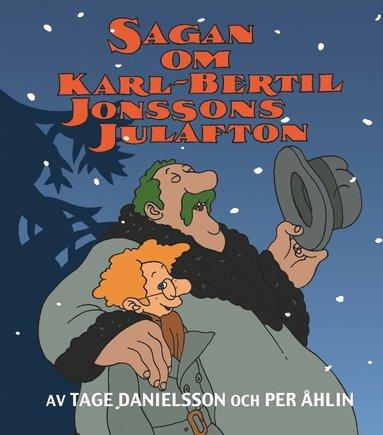 bokomslag Sagan om Karl-Bertil Jonssons julafton