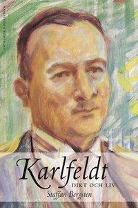 bokomslag Karlfeldt : Dikt och liv