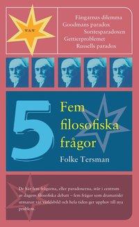 bokomslag Fem filosofiska frågor