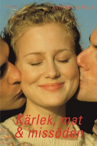 bokomslag Kärlek, mat & missöden