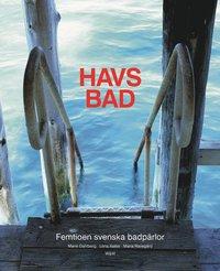 bokomslag Havsbad : femtioen svenska badpärlor