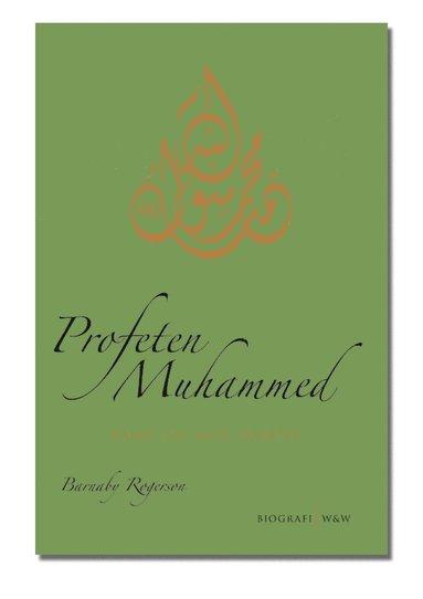 bokomslag Profeten Muhammed : hans liv och samtid