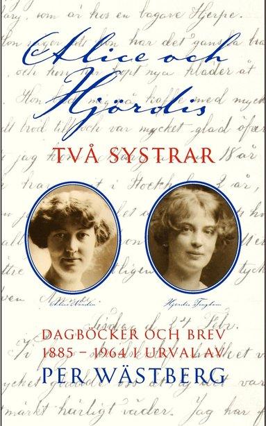 bokomslag Alice och Hjördis