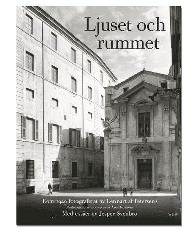 bokomslag Ljuset och rummet : Rom 1949
