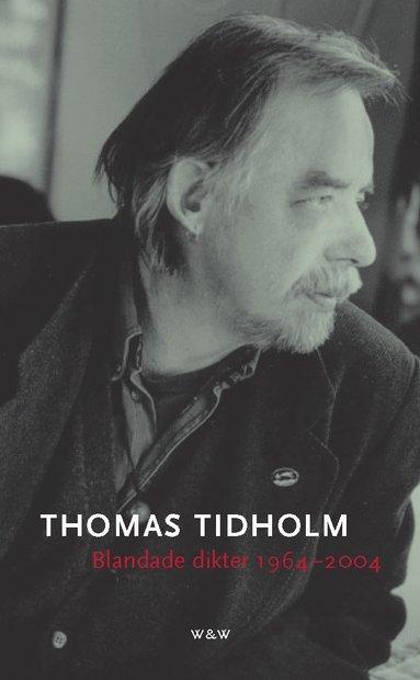 bokomslag Blandade dikter 1964 - 2004