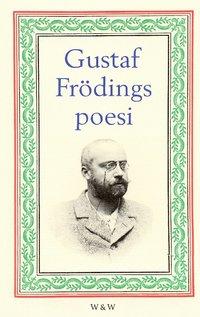 bokomslag Gustaf Frödings poesi
