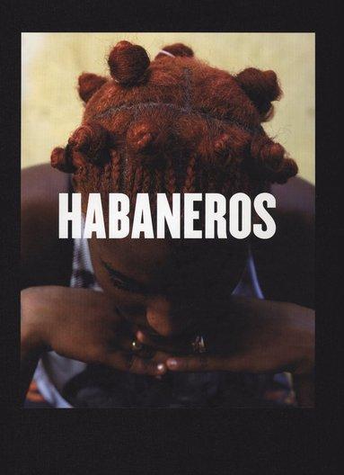 bokomslag Habaneros : Möten i Havanna