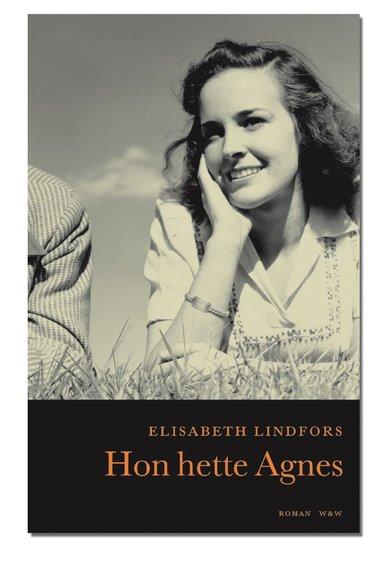 bokomslag Hon hette Agnes
