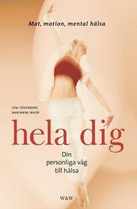 bokomslag Hela dig : din personliga väg till hälsa