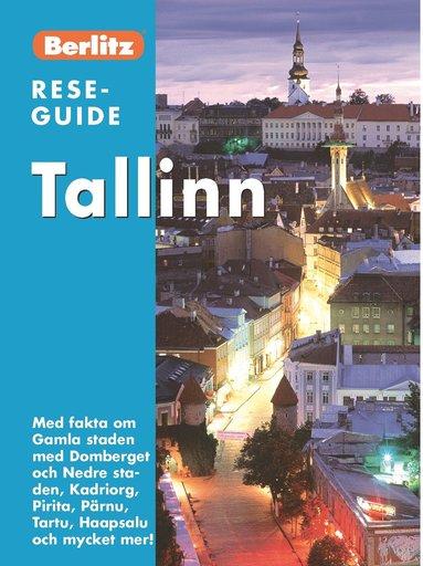 bokomslag Tallinn : med fakta om Gamla staden med Domberget ...