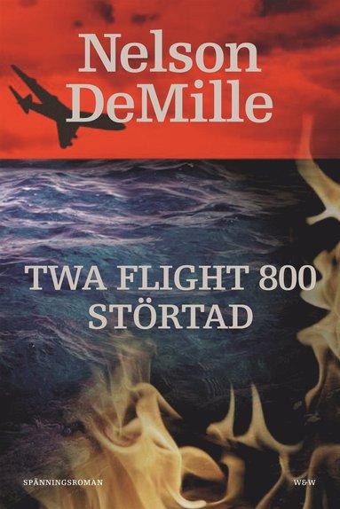 bokomslag TWA flight 800 störtad