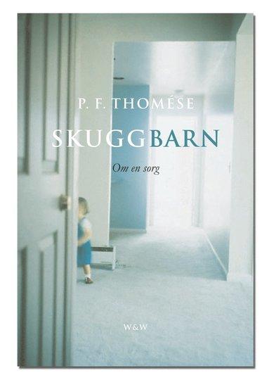 bokomslag Skuggbarn : om en sorg