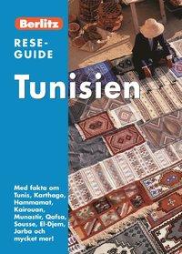 bokomslag Tunisien : med fakta om Tunis, Karthago, Hammamat, Kairouan, Munastir, Qafsa, Sousse, El-Djem, Jarba och mycket mer!