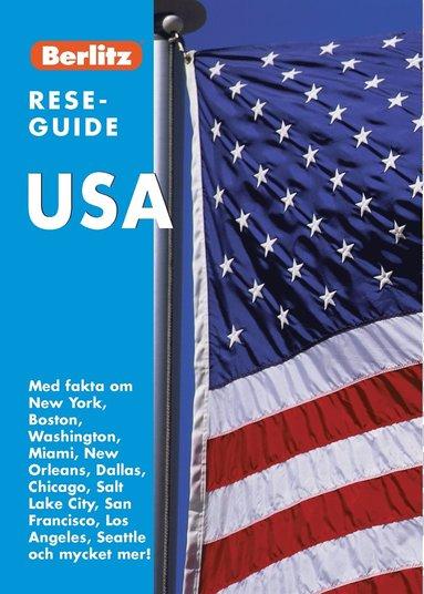 bokomslag USA : med fakta om New York, Boston, Washington, Miami, New Orleans, Dallas, Chicago, Salt Lake City, San Francisco, Los Angeles, Seattle och mycket mer!