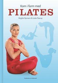 bokomslag Kom i form med pilates