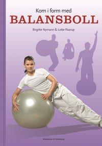 bokomslag Kom i form med balansboll