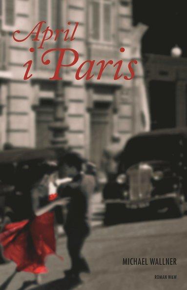 bokomslag April i Paris