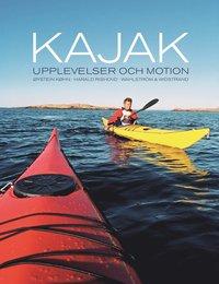 bokomslag Kajak : upplevelser och motion