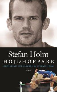 bokomslag Stefan Holm : höjdhoppare