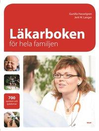 bokomslag Läkarboken för hela familjen : 700 symtom och sjukdomar