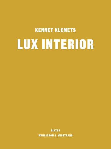 bokomslag Lux Interior - Dikter