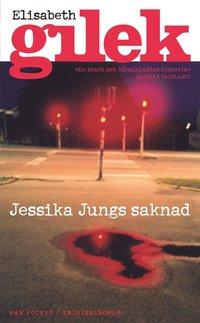 bokomslag Jessika Jungs saknad