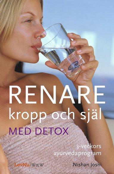 bokomslag Renare kropp och själ med detox
