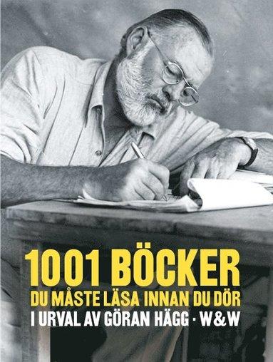 bokomslag 1001 böcker du måste läsa innan du dör