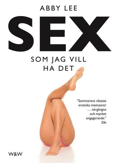 bokomslag Sex som jag vill ha det