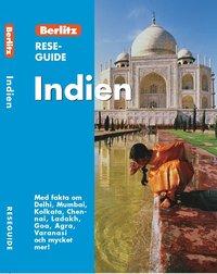 bokomslag Indien : med fakta om Delhi, Mumbai, Kolkata, Chennai, Ladakh, Goa, Agra, Varanasi och mycket mer!