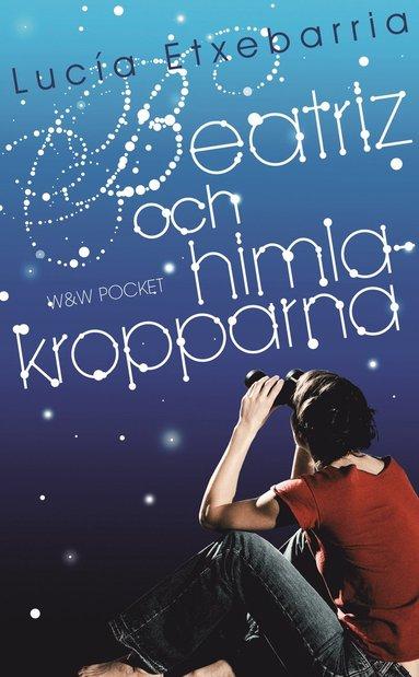 bokomslag Beatriz och himlakropparna