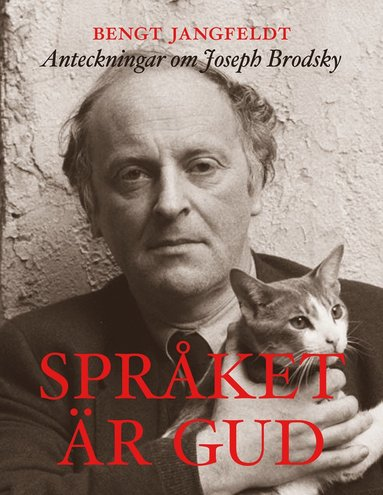 bokomslag Språket är gud - anteckningar om Joseph Brodsky