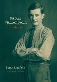 bokomslag Raoul Wallenberg : en biografi